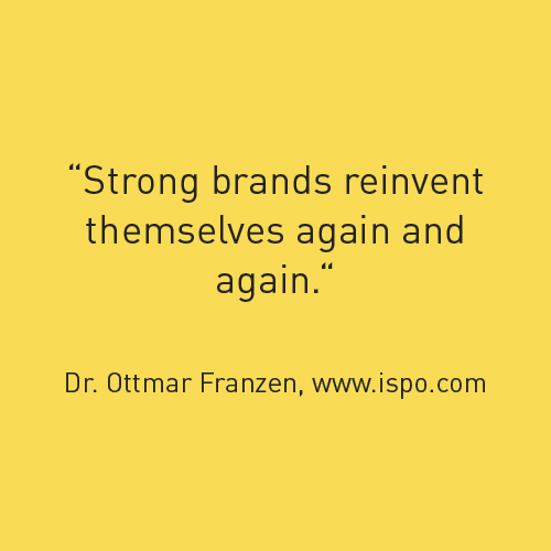 Strong brands reinvent themselves again and again