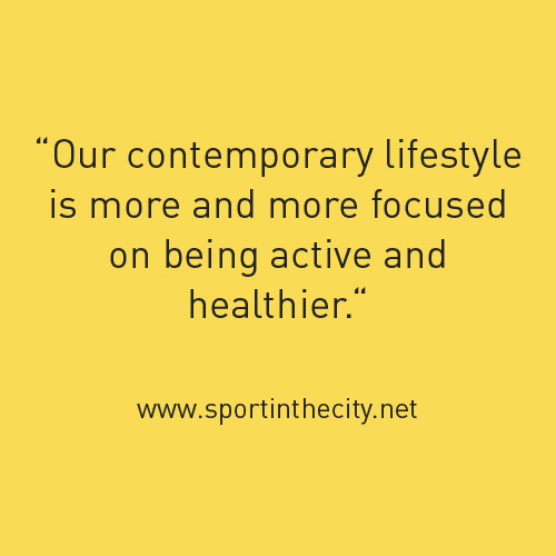 Our contemporary lifestyle is more and more focused on being active and healthier